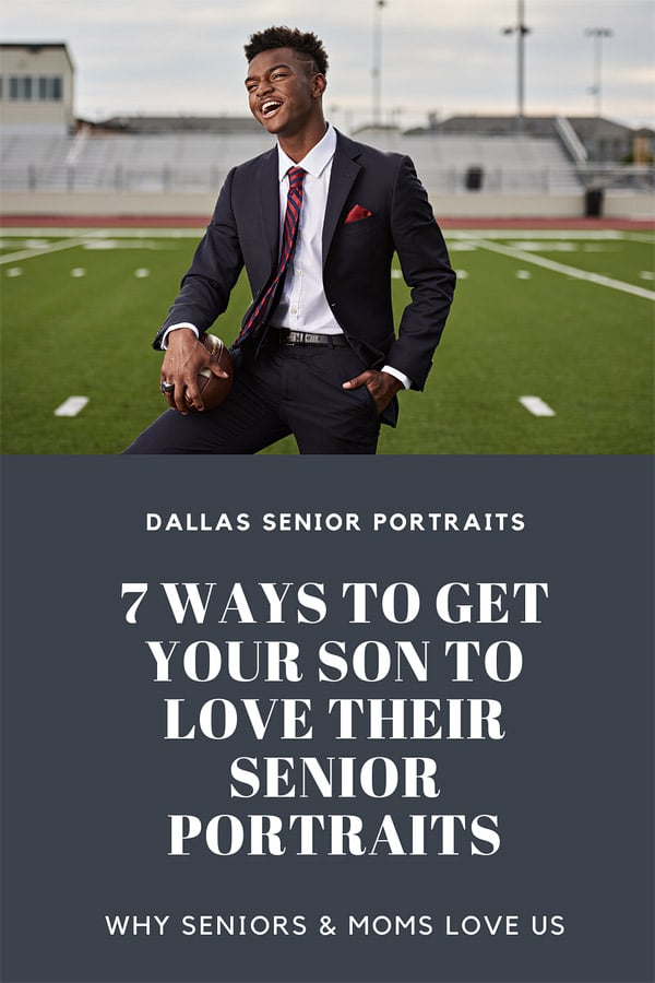 dallas senior portraits 7 ways to get your son to love senior portraits banner